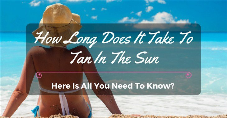 How long does it take to tan in the sun