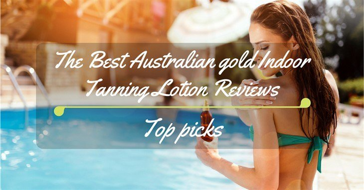 Best Australian gold Indoor Tanning Lotion Reviews