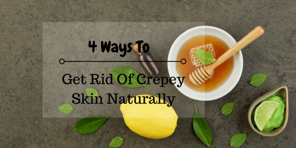 How To Get Rid Of Crepey Skin On Knees Naturally